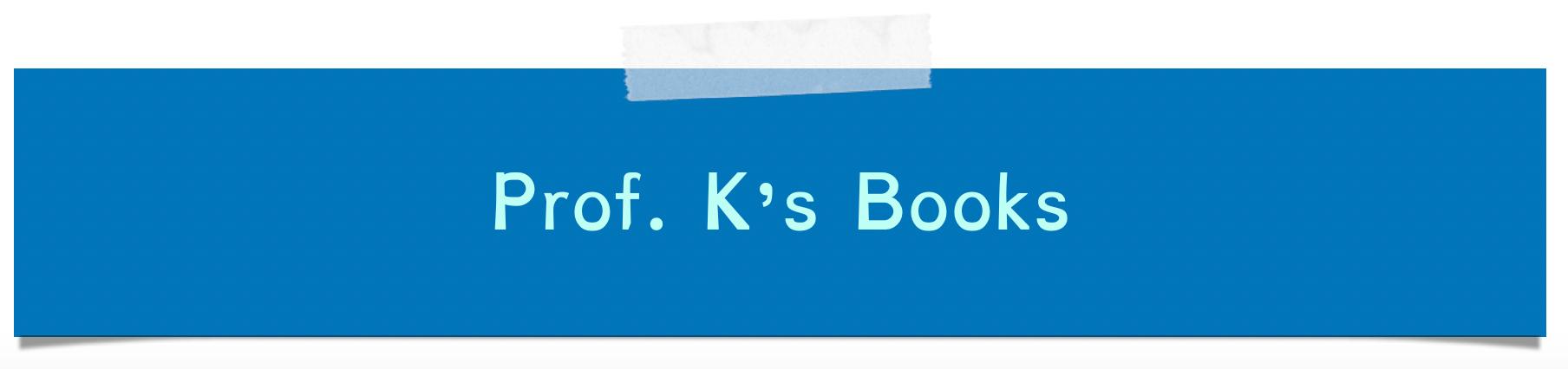 Download samples of Prof. K's Book